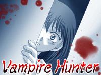【Vampire Hunter】